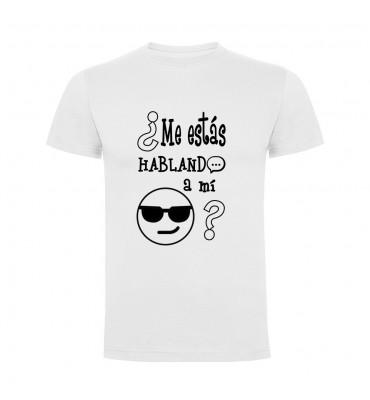 Camisetas con frases motivadoras fabricadas en 100% algodón de serie limitada con la frase ¿Me estás hablando a mí?