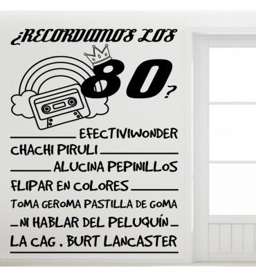 fabricado en vinilo de corte con el texto¿Recordamos los 80?